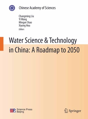 Water Science & Technology in China: A Roadmap to 2050