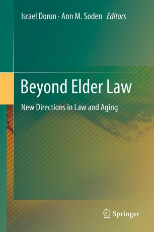 Beyond Elder Law : New Directions in Law and Aging