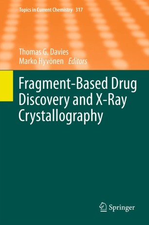 Fragment-Based Drug Discovery and X-Ray Crystallography :