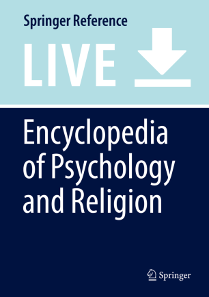 [Encyclopedia of Psychology and Religion]