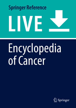 [Encyclopedia of Cancer]