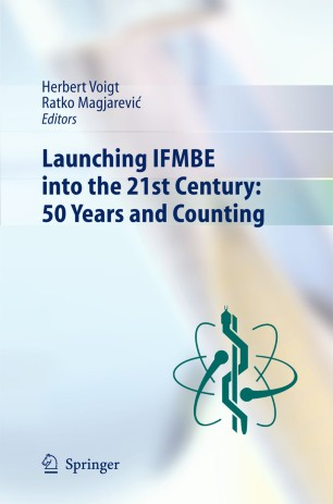 Launching IFMBE into the 21st Century: 50 Years and Counting