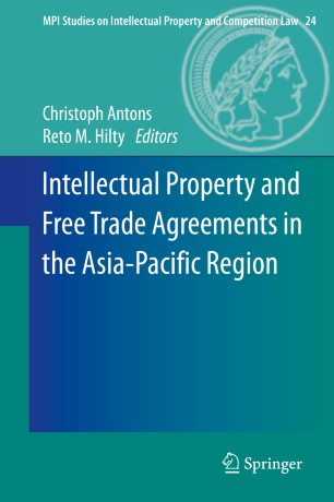 Intellectual Property And Free Trade Agreements In The Asia Pacific