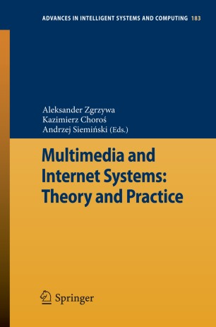 Multimedia and Internet Systems: Theory and Practice