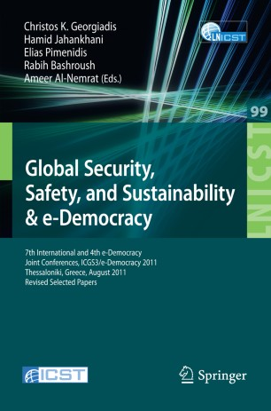 Global Security, Safety and Sustainability & e-Democracy