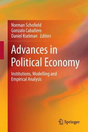 Advances in Political Economy : Institutions, Modelling and Empirical Analysis