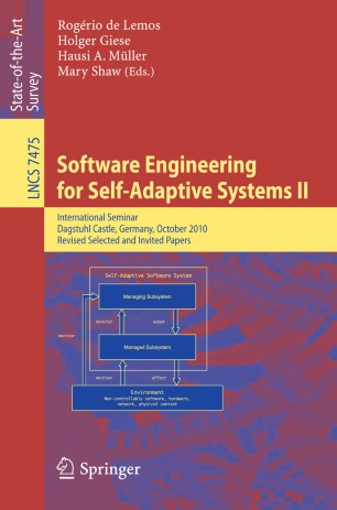 Software Engineering for Self-Adaptive Systems II