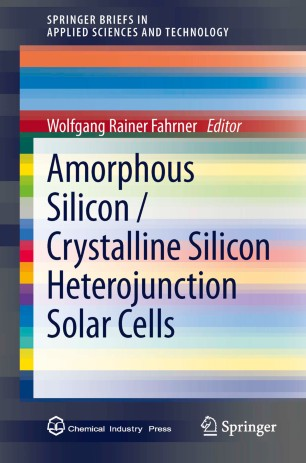 Amorphous Silicon / Crystalline Silicon Heterojunction Solar Cells