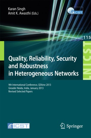 Quality, Reliability, Security and Robustness in Heterogeneous Networks