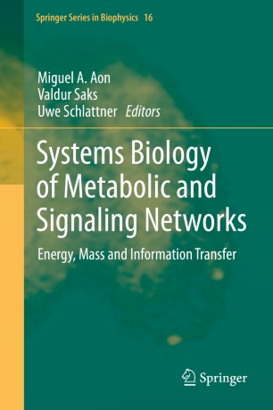 Systems Biology of Metabolic and Signaling Networks