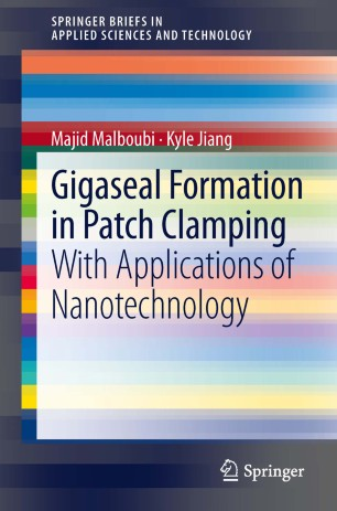 Gigaseal Formation in Patch Clamping