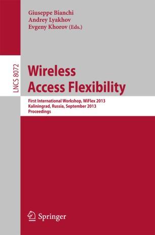 Wireless Access Flexibility