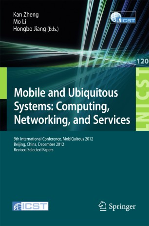 Mobile and Ubiquitous Systems: Computing, Networking, and Services