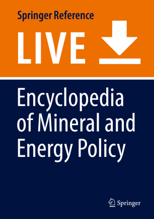 [Encyclopedia of Mineral and Energy Policy]