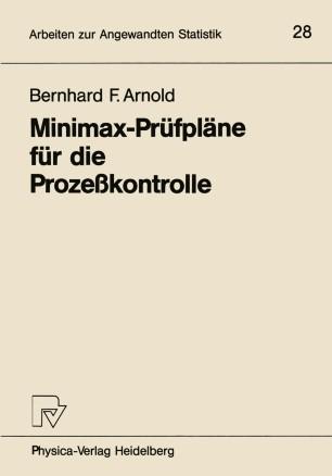 Minimax-Prüfpläne für die Prozeßkontrolle