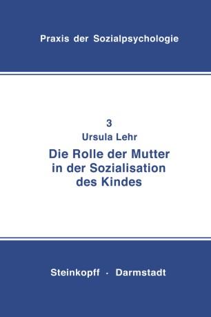 Die Rolle der Mutter in der Sozialistation des Kindes