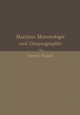 Grundzüge der maritimen Meteorologie und Ozeanographie