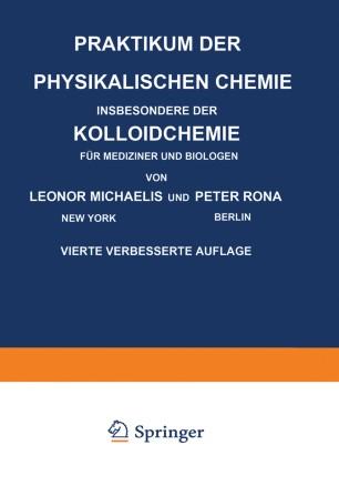 Praktikum der Physikalischen Chemie Insbesondere der Kolloidchemie für Mediziner und Biologen