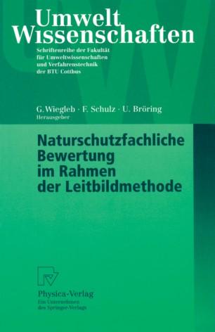 Naturschutzfachliche Bewertung im Rahmen der Leitbildmethode