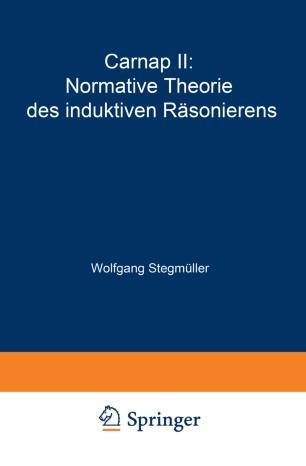 Carnap II: Normative Theorie des induktiven Räsonierens
