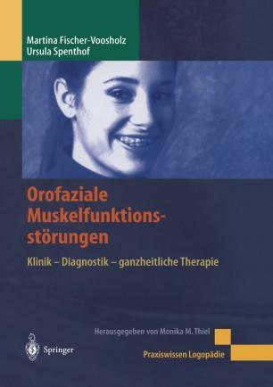 Orofaziale Muskelfunktionsstörungen