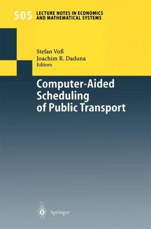 Computer-Aided Scheduling of Public Transport | SpringerLink