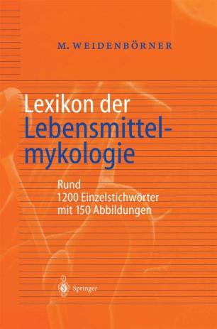 Lexikon der Lebensmittelmykologie