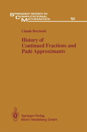 History of Continued Fractions and Padé Approximants