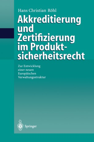 Akkreditierung und Zertifizierung im Produktsicherheitsrecht