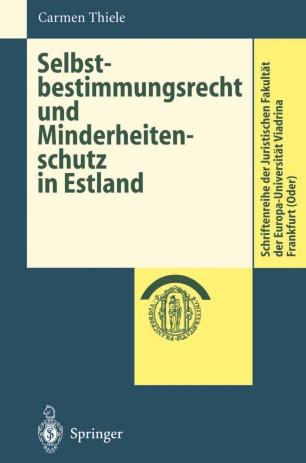 Selbstbestimmungsrecht und Minderheitenschutz in Estland