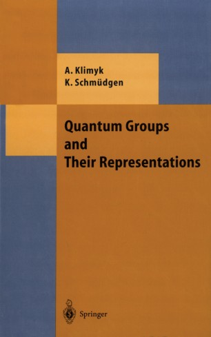 Quantum Groups and Their Representations