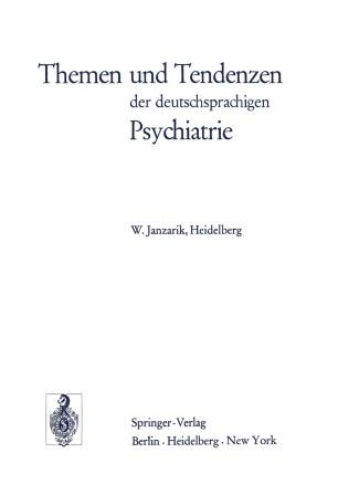 Themen und Tendenzen der deutschsprachigen Psychiatrie