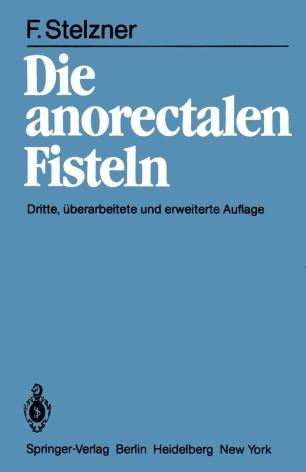 Die anorectalen Fisteln