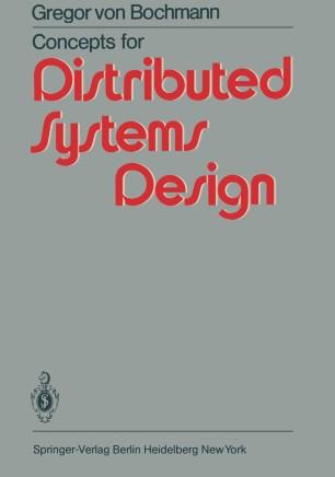 Concepts For Distributed Systems Design Springerlink