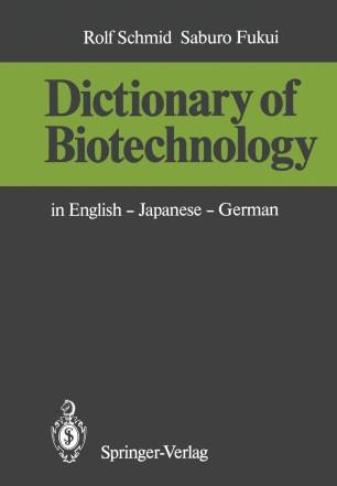 Dictionary of Biotechnology | SpringerLink