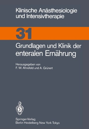Grundlagen und Klinik der enteralen Ernährung