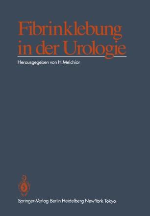 Fibrinklebung in der Urologie