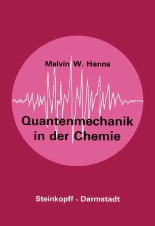 Quantenmechanik in der Chemie