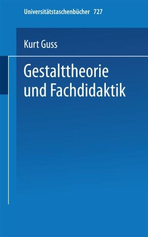 Gestalttheorie und Fachdidaktik