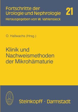 Klinik und Nachweismethoden der Mikrohämaturie