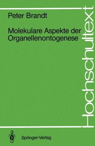 Molekulare Aspekte der Organellenontogenese