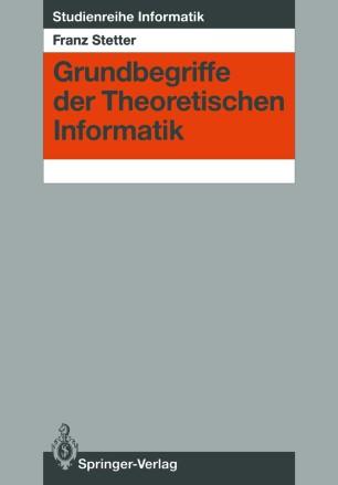 Grundbegriffe der Theoretischen Informatik