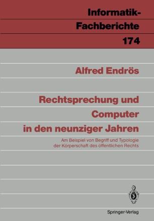 Rechtsprechung und Computer in den neunziger Jahren