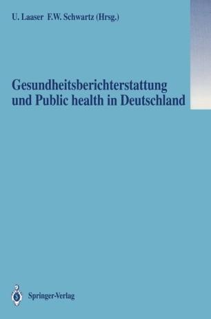 Gesundheitsberichterstattung und Public health in Deutschland