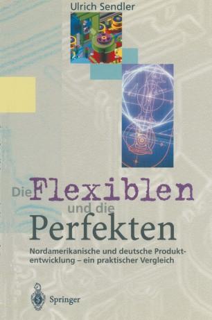 Die Flexiblen und die Perfekten