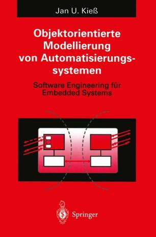 Objektorientierte Modellierung von Automatisierungssystemen