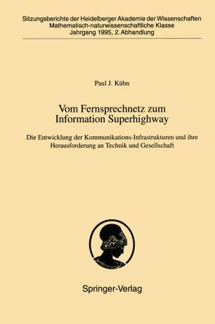 Vom Fernsprechnetz zum Information Superhighway