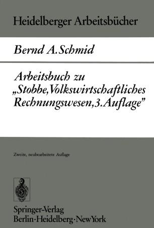 """Arbeitsbuch zu """"Stobbe, Volkswirtschaftliches Rechnungswesen, 3.Auflage"""""""