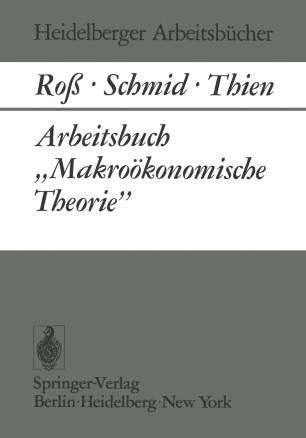 """Arbeitsbuch """"Makroökonomische Theorie"""""""