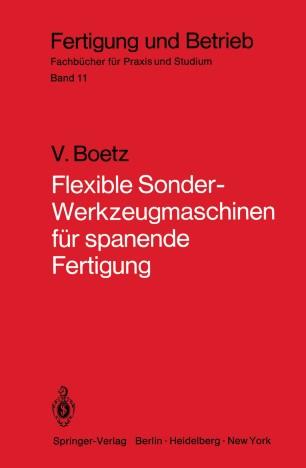 Flexible Sonder-Werkzeugmaschinen für spanende Fertigung